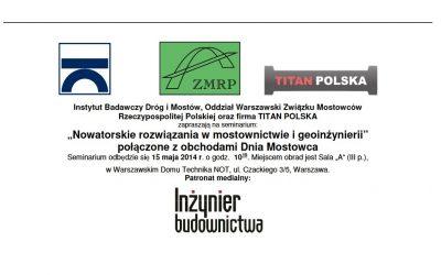 """""""Nowatorskie rozwiązania w mostownictwie i geoinżynierii"""" połączone z obchodami Dnia Mostowca"""